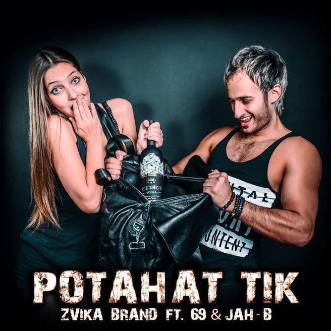 Zvika Brand — Potahat Tik (feat. 69 & Jah B)