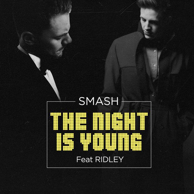 Smash feat Ridley — The Night Is Young