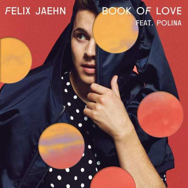 Felix Jaehn feat. POLINA — Book Of Love