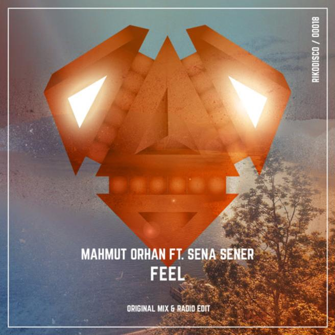 Mahmut Orhan — Feel (feat. Sena Sener) [Radio Edit]