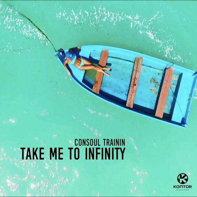 Consoul Trainin — Take Me To Infinity (Radio Edit)