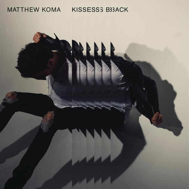 Matthew Koma — Kisses Back