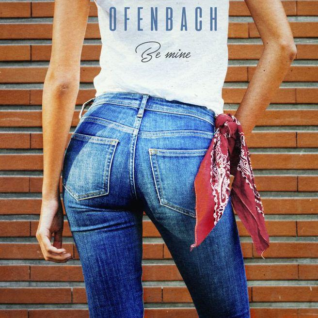 Ofenbach — Be Mine