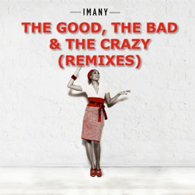 Imany — The Good The Bad & The Crazy (Filatov & Karas Remix)
