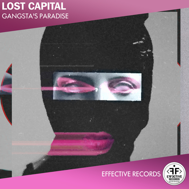 Lost Capital - Gangsta's Paradise