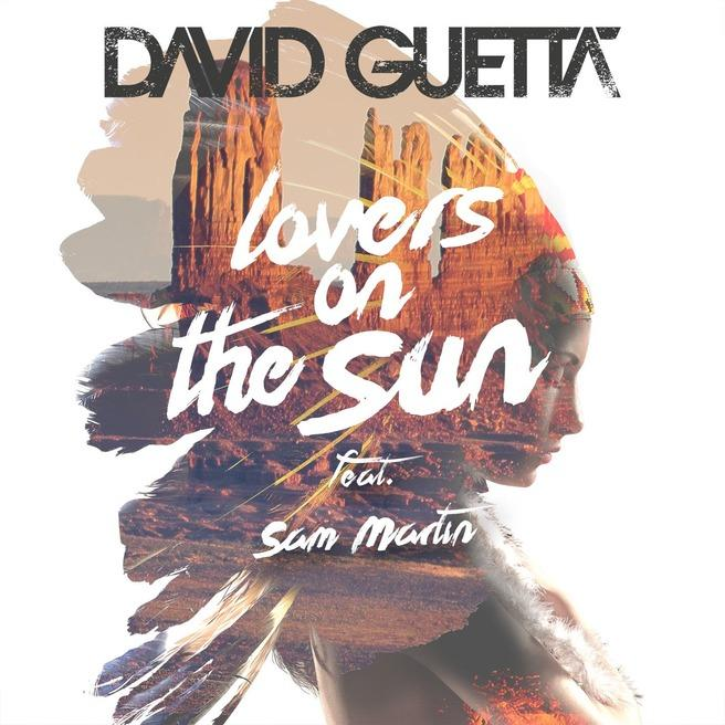 David Guetta - Lovers on the Sun (feat. Sam Martin)