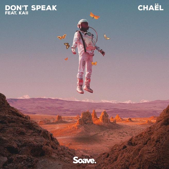 Chaël feat. Kaii - Don't Speak (feat. Kaii)