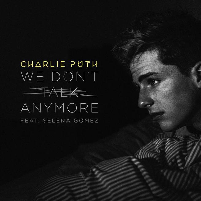 Charlie Puth — We don't talk anymore (feat. Selena Gomez)