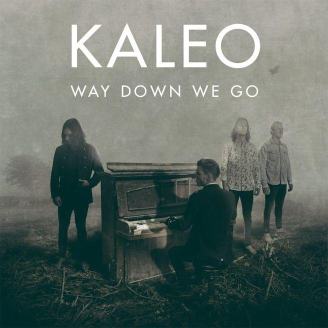 Kaleo — Way Down We Go