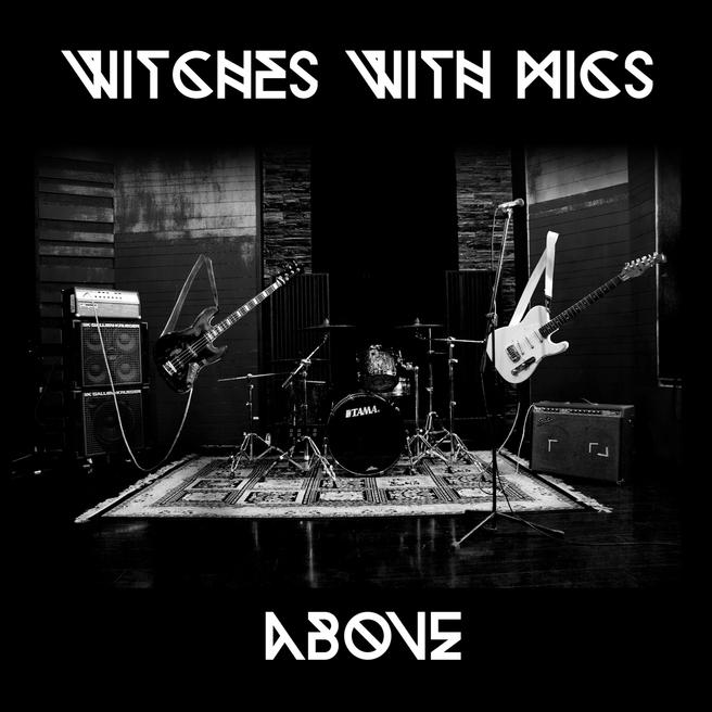 Witches With Mics - Above