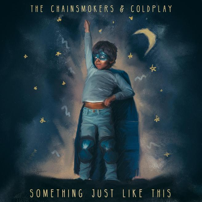 The Chainsmokers & Coldplay — Something Just Like This
