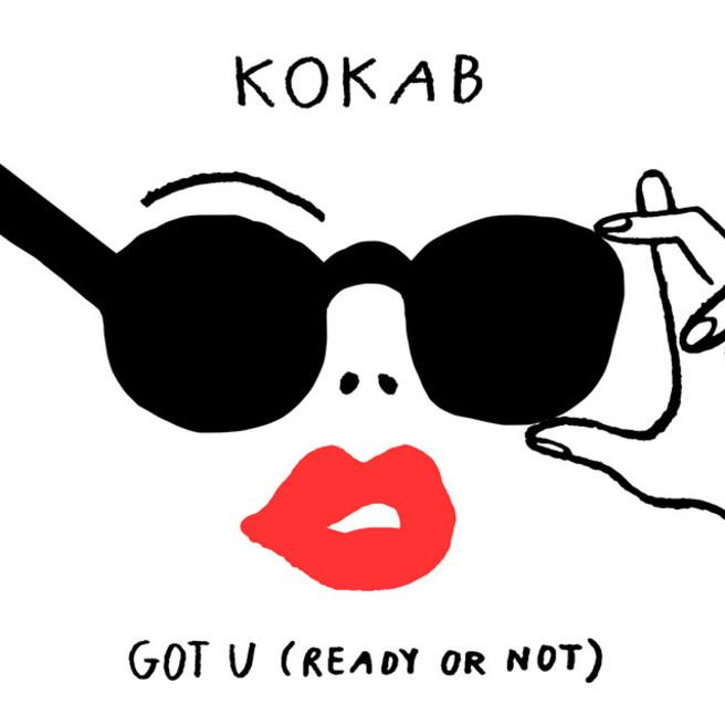 Kokab — Got U (Ready or Not)