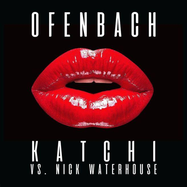 Ofenbach & Nick Waterhouse — Katchi (Ofenbach vs. Nick Waterhouse)