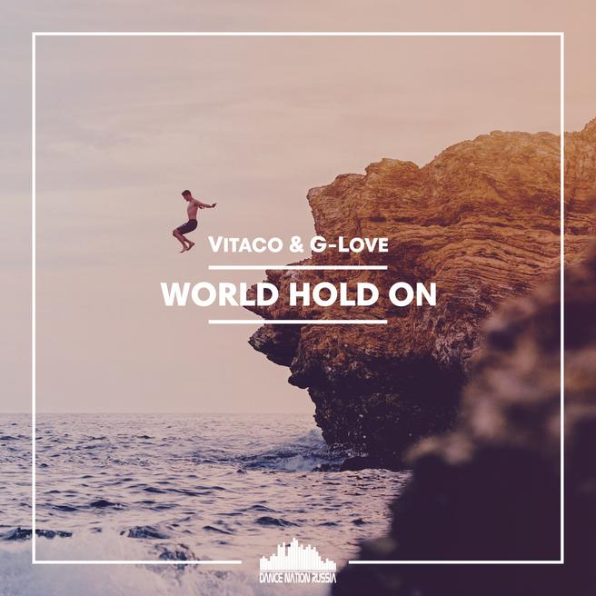 Vitaco & G-Love — World Hold On