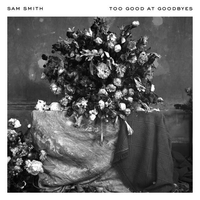 Sam Smith — Too Good At Goodbyes