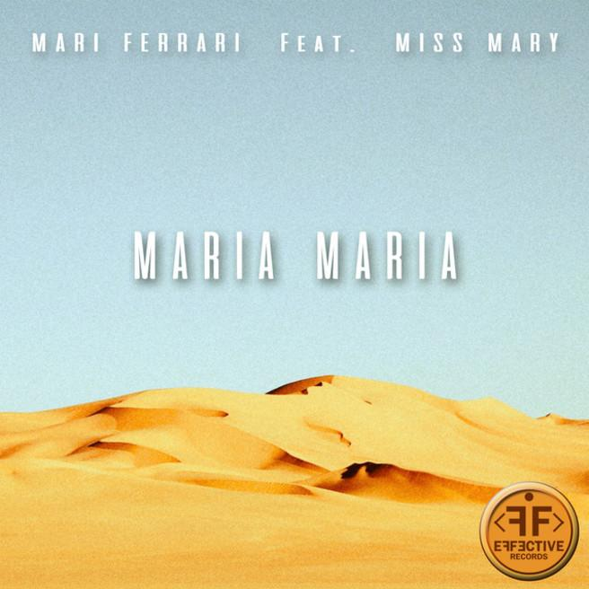 Mari Ferrari feat. Miss Mary — Maria, Maria (feat. Miss Mary)