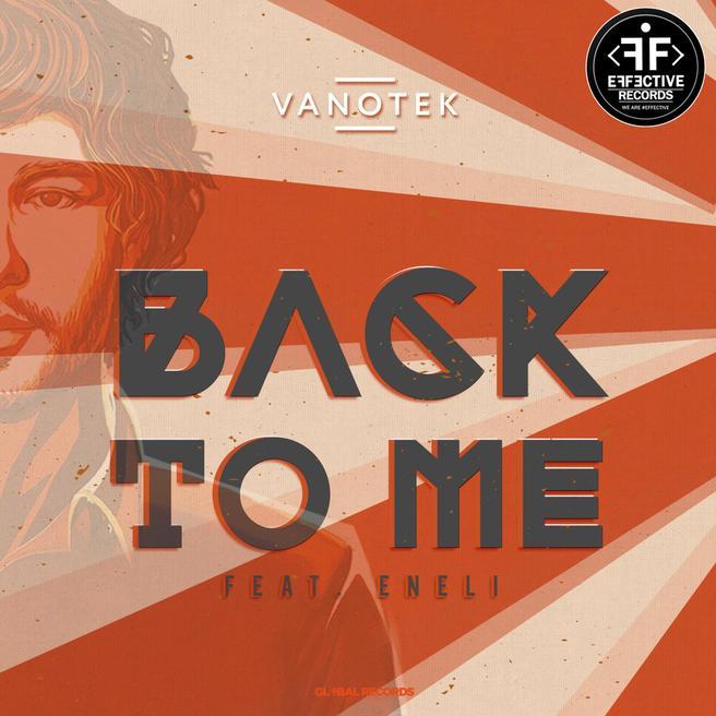 Vanotek feat. Eneli — Back to Me