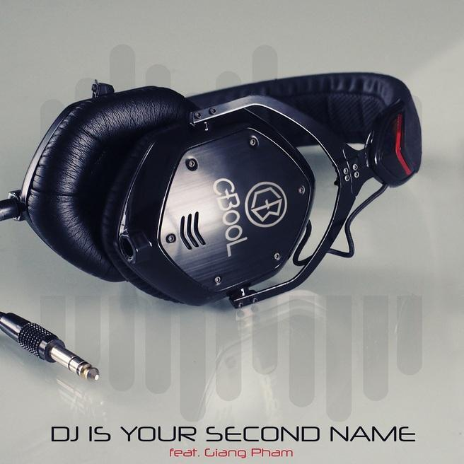 С-BooL - DJ Is Your Second Name (ft. Giang Pham)