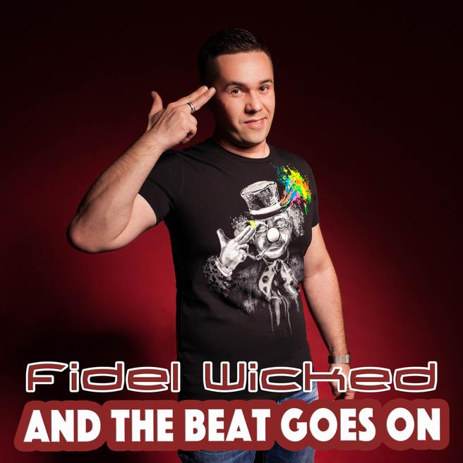 Fidel Wicked - And the Beat Goes On (Radio Edit)