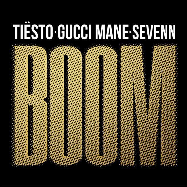 Tiësto & Sevenn — Boom (feat. Gucci Mane)