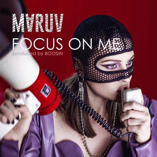 MARUV — Focus On Me (Prod. by Boosin)
