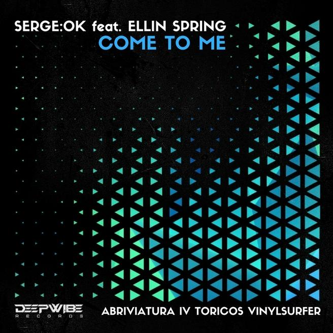 SERGE:OK feat. Ellin Spring - Come To Me