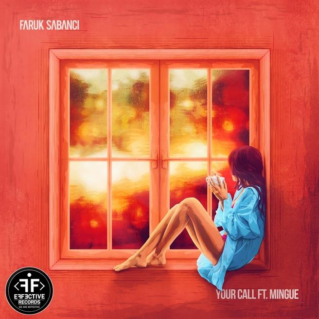Faruk Sabanci feat. Mingue — Your Call (feat. Mingue)
