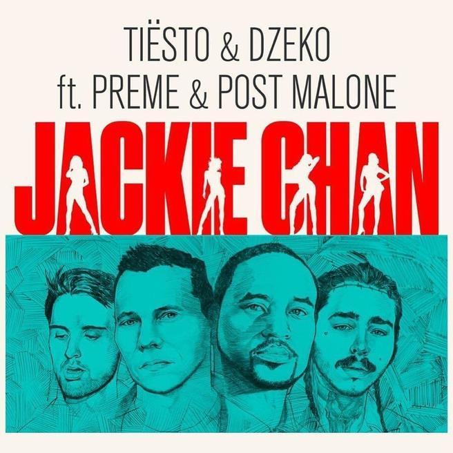 Tiesto, Dzeko, Preme, Post Malone - Jackie Chan