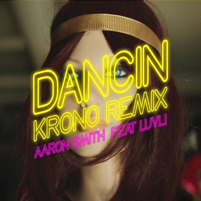 Aaron Smith feat. Luvli - Dancin (Krono Remix)