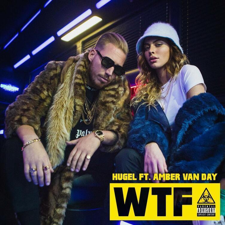 Hugel - WTF (feat. Amber Van Day)