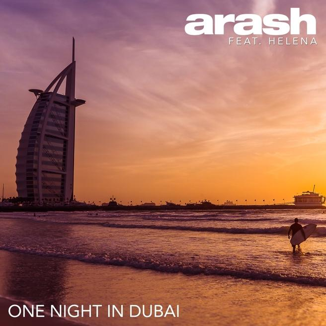 Arash - One Night in Dubai (feat. Helena)